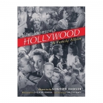 Van Johnson\'s Hollywood: A Family Album